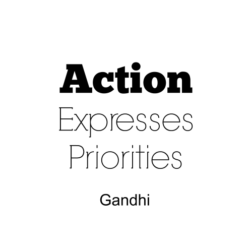 Quote - Action Expresses Priorities